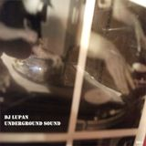 DJ Lupan - Underground Sound