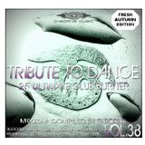 Tribute To Dance Vol.38 (Gravity Mix) *2017*