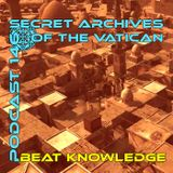 Beat Knowledge - Secret Archives of the Vatican Podcast 146