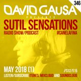 Sutil Sensations Radio/Podcast #346 - A great edition with mega-lots of #HotBeats and #CanelaFina!