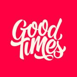Good Times Part 1
