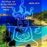 DVj UZUL255 (Joker.Events Paris )   Zen Playa Ibiza 2014