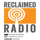 Reclaimed Radio - Show 68 - 061017