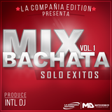 Mix Bachata Solo Exitos Vol 1 By Intl-Dj Ft LCE 2015