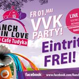 Ranch In Love VVK Party 2015 @Cafe Tudyka