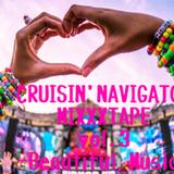 CRUISIN' NAVIGATOR MIXXXAPE vol.3-Beautiful Music-