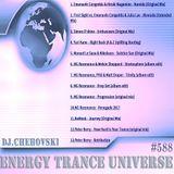 Chehovski I.M. - Energy Trance Universe #588 ( Live from Sacramento Club-Life. 25.03.2017 )