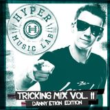 Hyper Tricking Mix Vol. 2 - Danny Etkin Edition