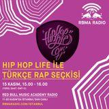 RBMA Radio - 15.11.2016 Hiphoplife Türkçe Rap Seçkisi