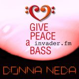 Give Peace A Bass – invader.FM – 13.09.18 – Radio show