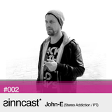 sinncast* #002 - John-E (Stereo Addiction / PT)