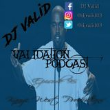 Validation Podcast Episode 95 (Kanye West Productions)