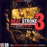 DJ Maga - Heatstroke Vol 3