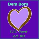 Bem Bom Very Good (Eurovision Song Contest) ed. #8