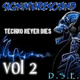 siqnaturesound TECHNO NEVER DIES VOL 2