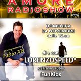 LORENZOSPEED* presents AMORE Radio Show 778 Domenica 24 Novembre 2019 with FUNKiDS