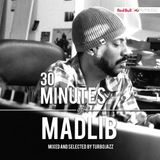 30 Minutes of: Madlib