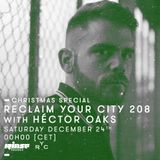 Reclaim Your City 208 | Héctor Oaks