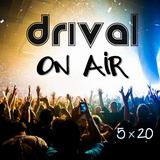 Drival On Air 5x20