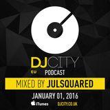 Julsquared - DJcity Benelux Podcast - 01/01/16