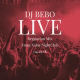 LIVE Reggaeton Mix from Xalos NightClub 04.29.18