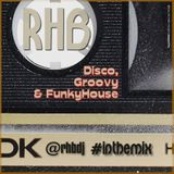 RHB - Disco, Groovy & FunkyHouse (yeah !)