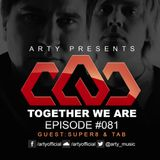 Arty - Together We Are 081. (Super8 & Tab Guestmix)