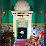 The Gaslamp Killer's Caravan - International Mix Part 1