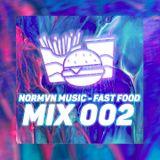 NORMVN MUSIC - FAST FOOD 002 (MIX NO JINGLE)