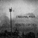 CardinalMark Presents: Remote Control (October, 2017)
