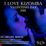 I LOVE KIZOMBA....DJ MIGUEL SEIXAS