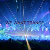 We Want Trance 21/10