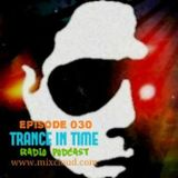 TRANCE In TIME - Episode #030 (Mix By N.J.B)