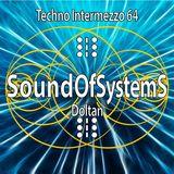 Techno Intermezzo: episode 64 by Doltan