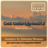 HIGH ALTITUDE - EP- 008 - Sebastian Montano Guest Mix