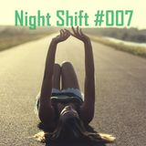 Night Shift #007