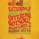Offering Gotsoul Live Aug 2103 at Peopl Montreal ft jojoflores & Boddhi Satva