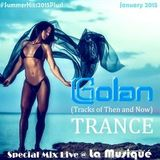 La Musique E#001 - DJ Golan Special TRANCE Mix (Tracks of Then and Now)