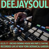 03/25/17- Deejaysoul, Live at the New York Botanical Garden Orchid Evening- Part 2