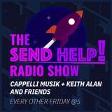 Send Help! Radio Show - Vol 20 By Keith Alan w/ Guest DJ Fire Que