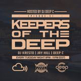 Keepers Of The Deep Ep 31, DJ Kresto (SMU FM, SA), Jay Hill (Superfreq, Philly) & Deep C (Host)