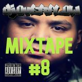 DJ Overflow MTL - Mixtape #8