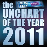 Unchart of the Year 2011 (originally aired 01/01/2012)