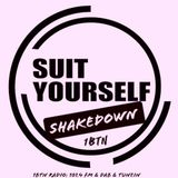 The Suit Yourself Shakedown - 1BTN Radio - 11/12/2018