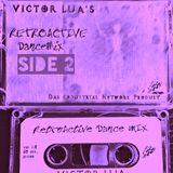 Victor Lua : RetroActive Dance Mix 1.0 (side2)