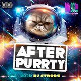 DJ Strobe - After Purrty 52 Mix93FM August 10 2019