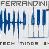 Ferrandini - Tech Minds #4 SET