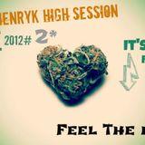 Paul Henryk High Session#2