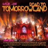 ROAD TO TOMORROWLAND vol.18 -Mashup Works by Mustache Mash Master-