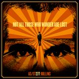 #277: Not All Those Who Wander Are Lost (@HenryRollins)